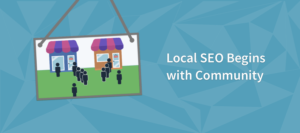 Local-SEO-begins-with-Community